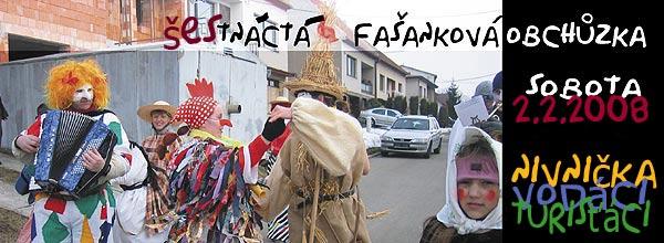 ... Nivnička pořádá 2.2.2008 pošetnáctéj fašankovú obchúzku foto: Ajka ... sestřih Vlasti